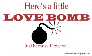 Drop A Love Bomb!
